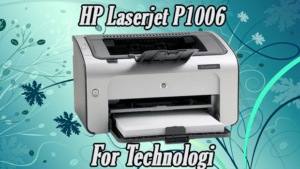 Read more about the article HP Laserjet P1006 Driver Software Downloads