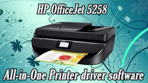 Read more about the article HP OfficeJet 5258 All-in-One Printer driver software