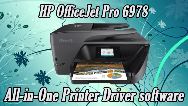 Read more about the article HP OfficeJet Pro 6978 All-in-One Printer Driver software