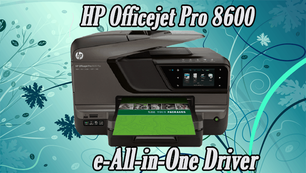 Read more about the article HP Officejet Pro 8600 e-All-in-One Printer Driver Software